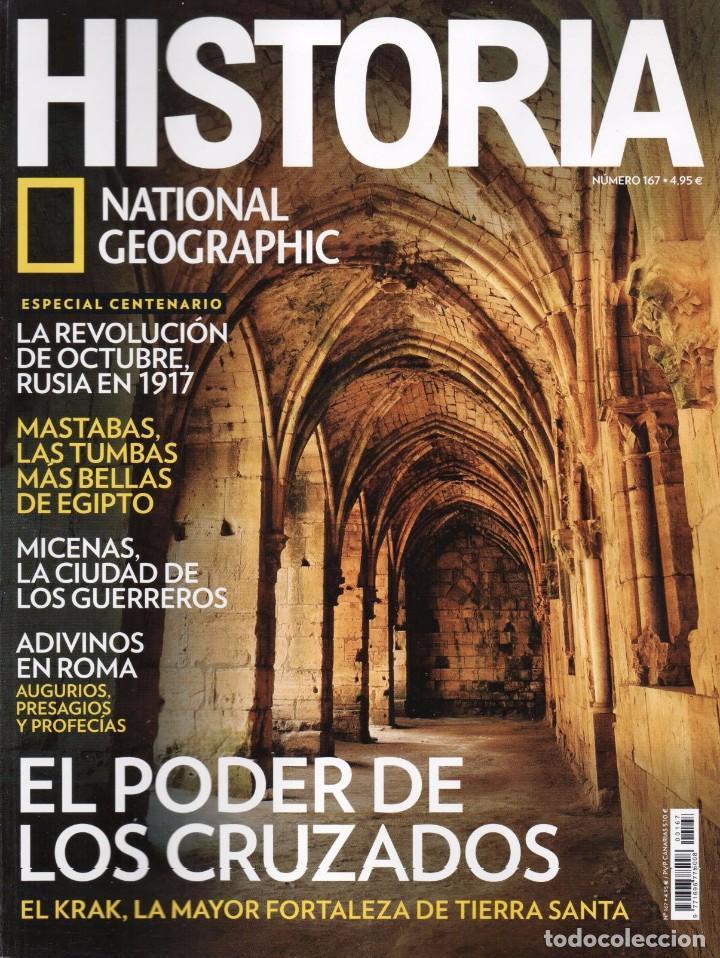 HISTORIA NATIONAL GEOGRAPHIC N. 167 - EN PORTADA: EL PODER DE LOS CRUZADOS (NUEVA) (Coleccionismo - Revistas y Periódicos Modernos (a partir de 1.940) - Revista National Geographic)