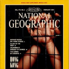 Colecionismo da National Geographic: NATIONAL GEOGRAPHIC. ED INGLESA.VOL 179. Nº 2 - FEBRERO 1991 - HONG KONG,RUSIA,ETIOPIA,CALIFORNIA. Lote 111685395