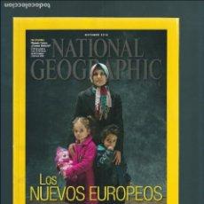 Coleccionismo de National Geographic: NATIONAL GEOGRAPHIC OCTUBRE 2016 PORTADA: LOS NUEVOS EUROPEOS ( NUEVO ). Lote 113106739