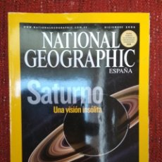 Coleccionismo de National Geographic: NATIONAL GEOGRAPHIC ESPAÑA - VOL 19 NÚM 6 - DICIEMBRE 2006 - SATURNO: UNA VISIÓN INSÓLITA. Lote 116589479