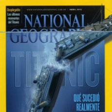 Coleccionismo de National Geographic: NATIONAL GEOGRAPHIC - ABRIL 2012. Lote 117693831
