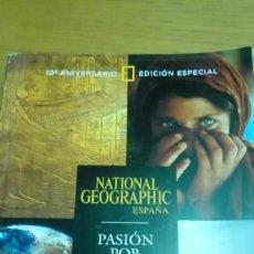Coleccionismo de National Geographic: NATIONAL GEOGRAPHIC EDICIÓN ESPECIAL 10 ANIVERSARIO . Lote 119313675