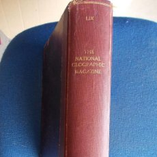 Coleccionismo de National Geographic: THE NATIONAL GEOGRAPHIC MAGAZINE 1931 EN INGLÉS. Lote 121846947