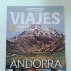 Coleccionismo de National Geographic: REVISTA DE VIAJES NATIONAL GEOGRAPHIC EDICION ESPECIAL ANDORRA. Lote 128474771