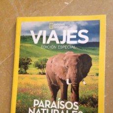 Coleccionismo de National Geographic: PARAÍSOS NATURALES. 80 DESTINOS PARA MARAVILLARSE (NATIONAL GEOGRAPHIC). Lote 133636027
