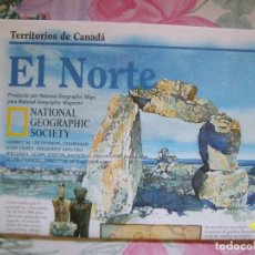 Coleccionismo de National Geographic: MAPA DESPLEGABLE NATIONAL GEOGRAPHIC TERRITORIOS DE CANADA EL NORTE. Lote 140074746
