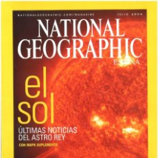 Coleccionismo de National Geographic: NATIONAL GEOGRAPHIC. JULIO 2004. EL SOL. Lote 140414262