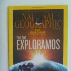 Coleccionismo de National Geographic: REVISTA NATIONAL GEOGRAPHIC, N º 1, 2013: 125 ANIVERSARIO, EDICION ESPECIAL, EXPLORAMOS , ETC. Lote 148993026