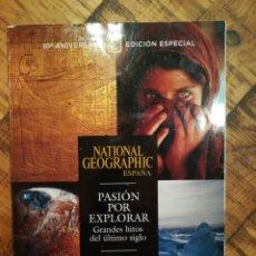 Coleccionismo de National Geographic: NATIONAL GEOGRAPHIC-10 ANIVERSARIO EDICIÓN ESPECIAL-1997-2007. Lote 150149224