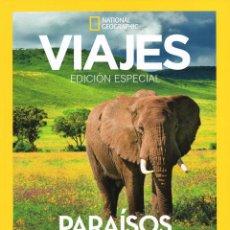 Coleccionismo de National Geographic: PARAISOS NATURALES - EDICION ESPECIAL - VIAJES NATIONAL GEOGRAPHIC. Lote 151523494