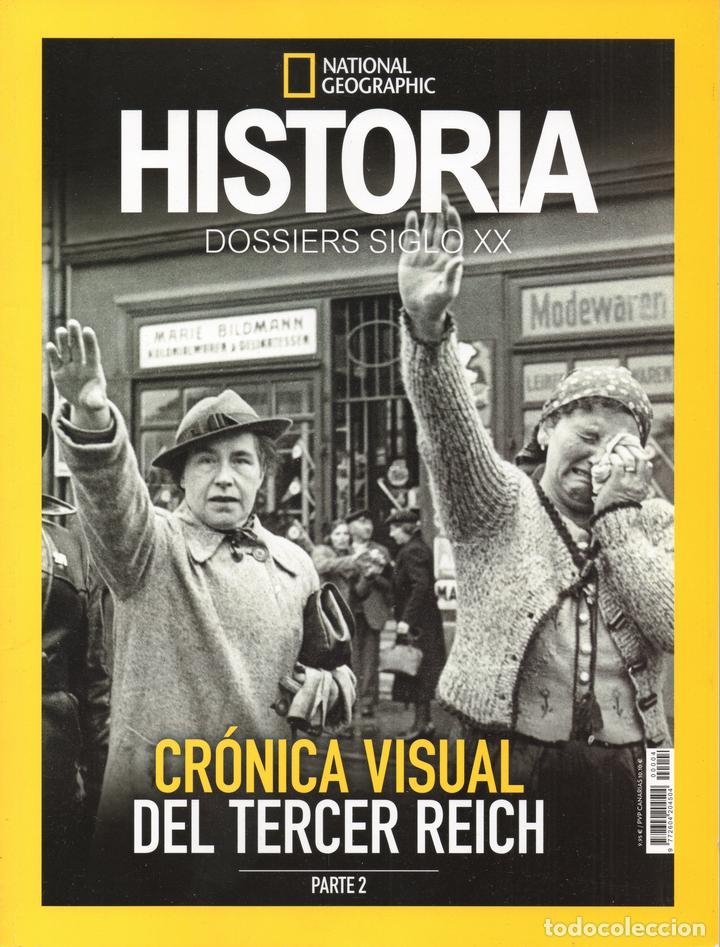 Coleccionismo de National Geographic: Cronica Visual del Tercer Reich - Dossier Siglo XX - Historia National Geographic - 2 Revistas - Foto 2 - 194862866
