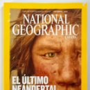 Coleccionismo de National Geographic: NATIONAL GEOGRAPHIC - NOVIEMBRE 2008 - EL ULTIMO NEANDERTAL. Lote 159163042