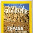 Coleccionismo de National Geographic: NATIONAL GEOGRAPHIC - JUNIO 2008 - ESPAÑA. EL DESIERTO QUE AVANZA. Lote 159163630