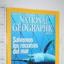 Coleccionismo de National Geographic: SALVEMOS LOS RECURSOS DEL MAR *** REVISTA NATIONAL GEOGRAPHIC. Lote 160388382