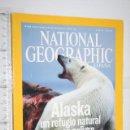 Coleccionismo de National Geographic: ALASKA: UN REFUGIO NATURAL EN PELIGRO *** REVISTA NATIONAL GEOGRAPHIC. Lote 160388674