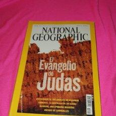 Coleccionismo de National Geographic: NATIONAL GEOGRAPHIC - EL EVANGELIO DE JUDAS / AYEYARWADY EL RIO SAGRADO DE MYANMAR / ALERGIAS.. Lote 162793282