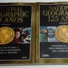 Coleccionismo de National Geographic: NATIONAL GEOGRAPHIC. 125 AÑOS. EDICIÓN DE LUJO EN 2 TOMOS. Lote 176772573