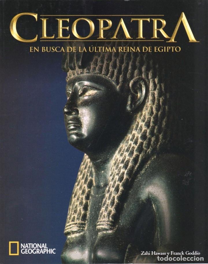 CLEOPATRA: EN BUSCA DE LA ULTIMA REINA DE EGIPTO - NATIONAL GEOGRAPHIC (NUEVO) (Coleccionismo - Revistas y Periódicos Modernos (a partir de 1.940) - Revista National Geographic)