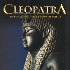 Coleccionismo de National Geographic: CLEOPATRA: EN BUSCA DE LA ULTIMA REINA DE EGIPTO - NATIONAL GEOGRAPHIC (NUEVO). Lote 179018075