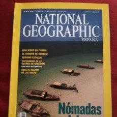 Coleccionismo de National Geographic: REVISTA NATIONAL GEOGRAPHIC ABRIL 2005 (NÓMADAS DEL MAR. LOS MOKEN DE MYANMAR). Lote 181483982