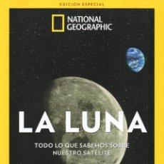 Coleccionismo de National Geographic: LA LUNA - EDICIÓN ESPECIAL - NATIONAL GEOGRAPHIC. Lote 183438195