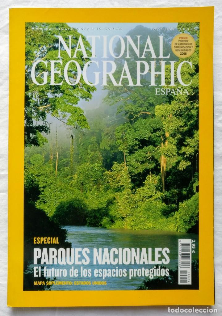 NATIONAL GEOGRAPHIC - OCTUBRE 2006 - PARQUES NACIONALES + MAPA SUPLEMENTO: ESTADOS UNIDOS (Coleccionismo - Revistas y Periódicos Modernos (a partir de 1.940) - Revista National Geographic)
