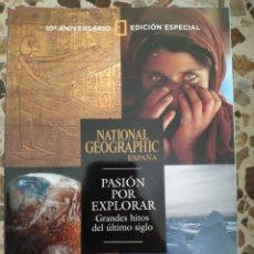 Coleccionismo de National Geographic: NATIONAL GEOGRAPHIC EDICIÓN ESPECIAL PASIÓN POR EXPLORAR. Lote 191218155