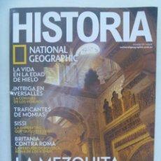 Coleccionismo de National Geographic: NATIONAL GEOGRAPHIC HISTORIA, Nº 177: MEZQUITA CORDOBA, BRITANIA-ROMA, SISSI, INTRIGA VERSALLES,ETC. Lote 191236596