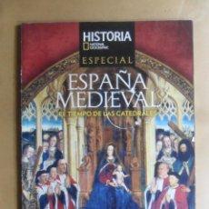 Coleccionismo de National Geographic: HISTORIA NATIONAL GEOGRAPHIC - ESPAÑA MEDIEVAL, EL TIEMPO DE LAS CATEDRALES. Lote 195487110