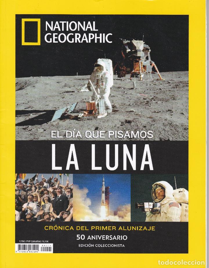 EL DIA QUE PISAMOS LA LUNA 50 ANIVERSARIO EDICIÓN COLECCIONISTA (Coleccionismo - Revistas y Periódicos Modernos (a partir de 1.940) - Revista National Geographic)