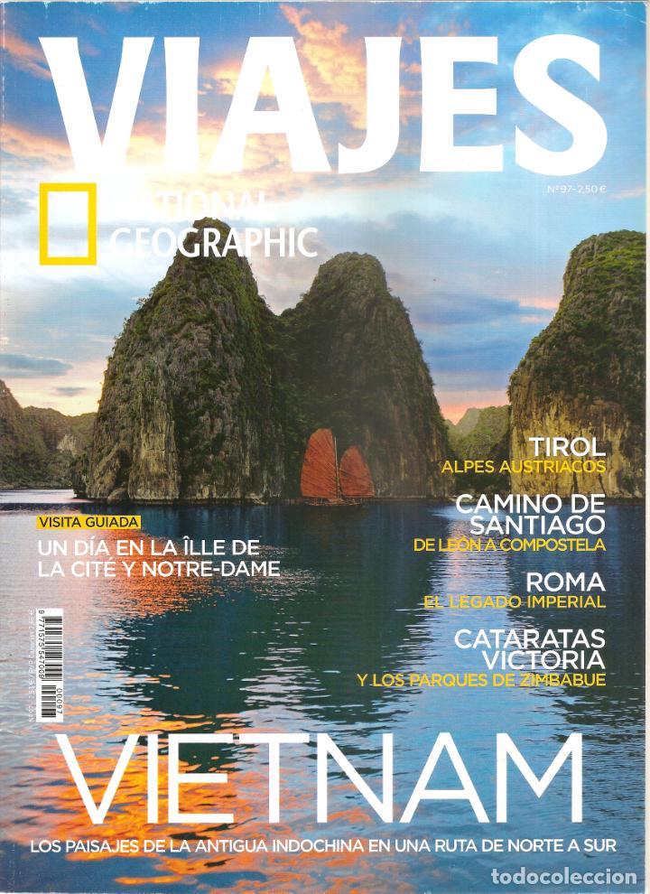 1551. VIAJES: VIETNAM. TIROL. SANTIAGO. ROMA. CATARATAS VICTORIA (Coleccionismo - Revistas y Periódicos Modernos (a partir de 1.940) - Revista National Geographic)