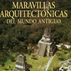 Coleccionismo de National Geographic: NATIONAL GEOGRAPHIC - MARAVILLAS ARQUITECTONICAS DEL MUNDO ANTIGUO. Lote 203055120