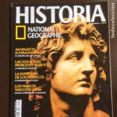 Colecionismo da National Geographic: HISTORIA NATIONAL GEOGRAPHIC Nº 67 ALEJANDRO MAGNO. VASCO DE GAMA.EXPULSIÓN MORISCOS.AKHENATÓN.. Lote 207735091