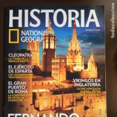 Coleccionismo de National Geographic: HISTORIA NATIONAL GEOGRAPHIC Nº 107. FERNANDO EL CATÓLICO.CLEOPATRA.EL EJÉRCITO DE ESPARTA.VIKINGOS.. Lote 207969827