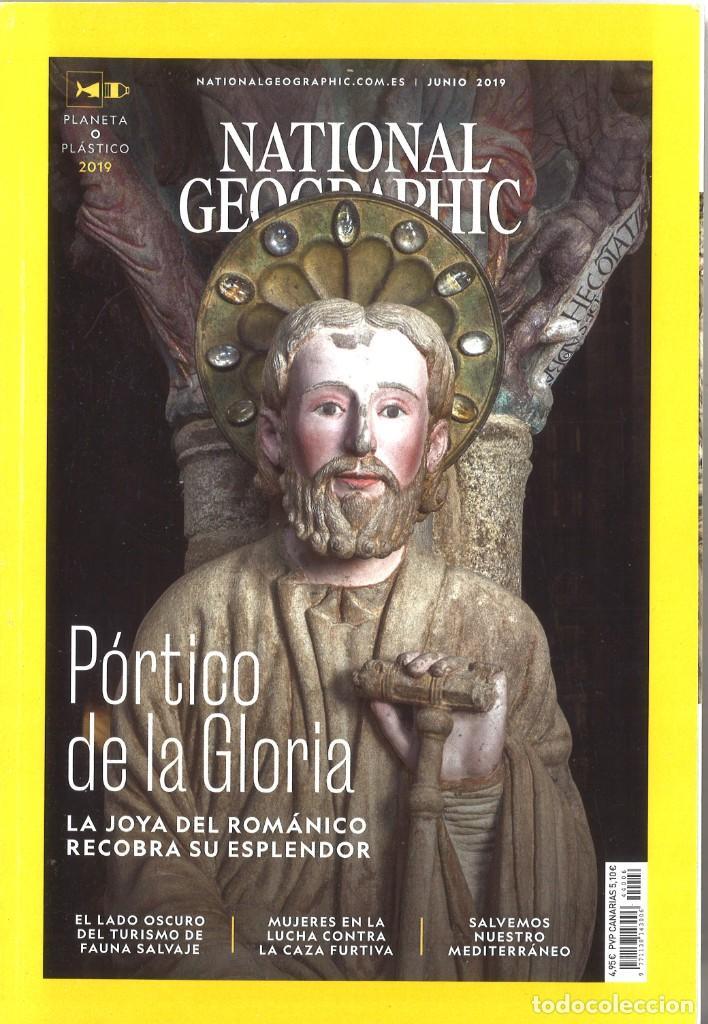NATIONAL GEOGRAPHIC. JUNIO 2019. PÓRTICO DE LA GLORIA (Coleccionismo - Revistas y Periódicos Modernos (a partir de 1.940) - Revista National Geographic)