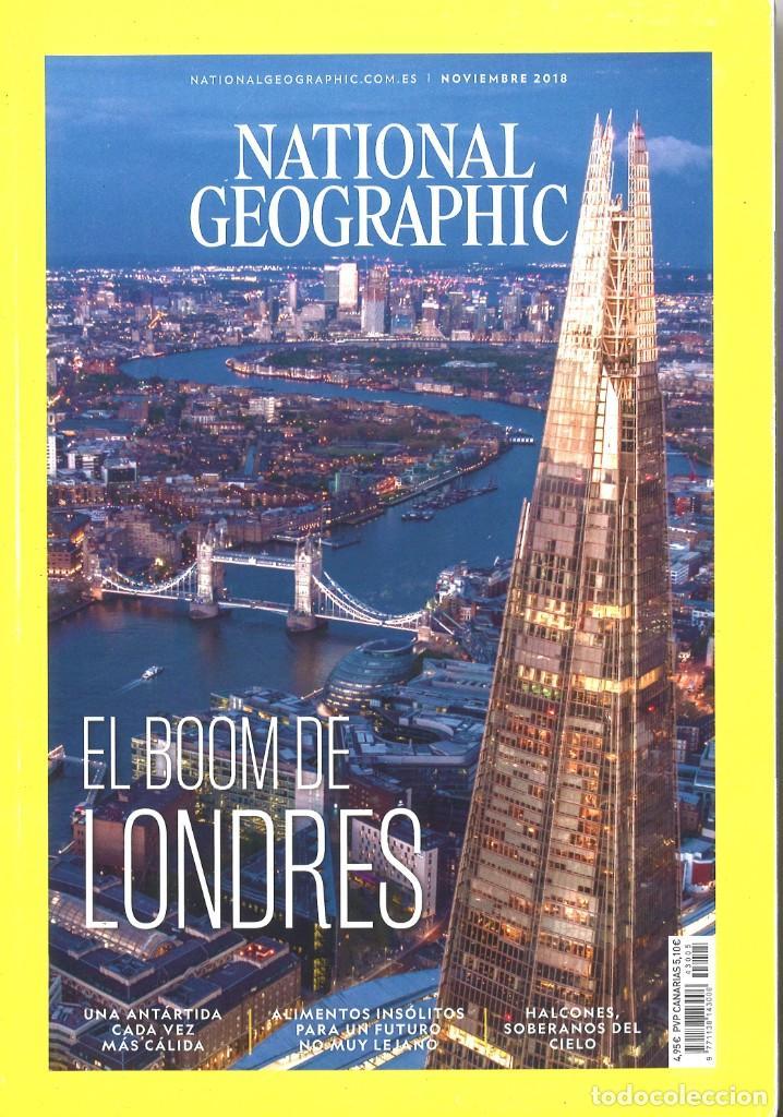 NATIONAL GEOGRAPHIC. NOVIEMBRE 2018. EL BOOM DE LONDRES (Coleccionismo - Revistas y Periódicos Modernos (a partir de 1.940) - Revista National Geographic)