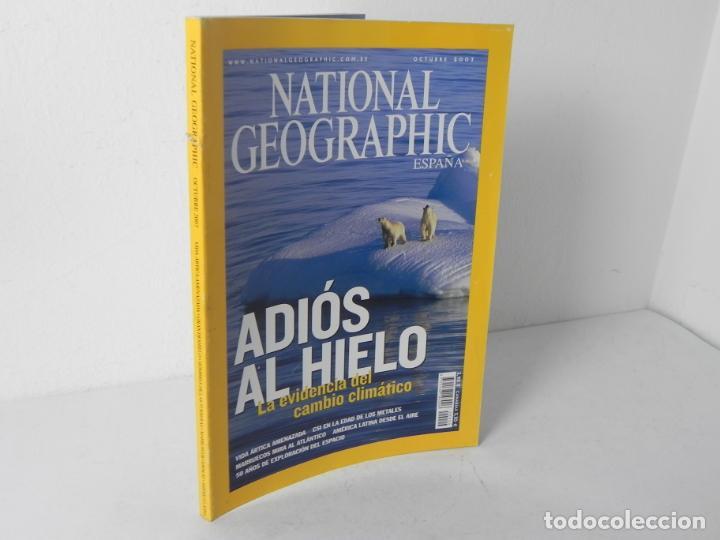 REVISTA NATIONAL GEOGRAPHIC OCTUBRE 2007(ADIÓS AL HIELO) (Coleccionismo - Revistas y Periódicos Modernos (a partir de 1.940) - Revista National Geographic)