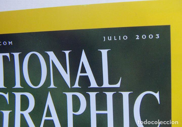 Coleccionismo de National Geographic: National Geographic Julio 2003 - Foto 2 - 211976417