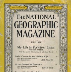 Coleccionismo de National Geographic: THE NATIONAL GEOGRAPHIC MAGAZINE. / JULY 1955. MY LIFE IN FORBIDDEN LHASA. Lote 218865593