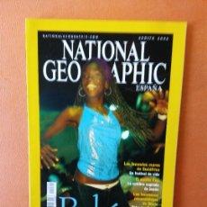 Coleccionismo de National Geographic: NATIONAL GEOGRAPHIC ESPAÑA. BAHIA. AGOSTO 2002.. Lote 220190622