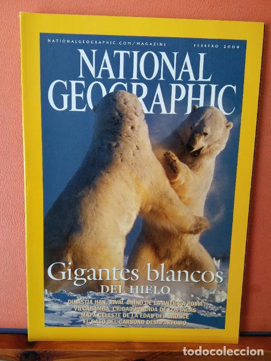 NATIONAL GEOGRAPHIC ESPAÑA. GIGANTES BLANCOS DEL HIELO. FEBRERO 2004. (Coleccionismo - Revistas y Periódicos Modernos (a partir de 1.940) - Revista National Geographic)