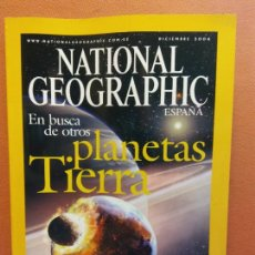 Colecionismo da National Geographic: NATIONAL GEOGRAPHIC. DICIEMBRE 2004. EN BUSCA DE OTROS PLANETAS TIERRA. Lote 220352641