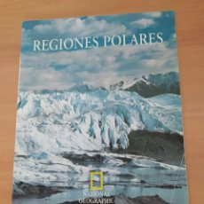 Coleccionismo de National Geographic: REGIONES POLARES. Lote 222089710