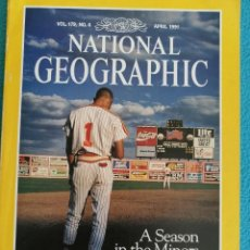 Coleccionismo de National Geographic: NATIONAL GEOGRAPHIC-APRIL 1991, VOL 179, N° 4. A SEASON IN THE MINORS. Lote 224591657