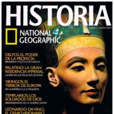 Coleccionismo de National Geographic: HISTORIA NATIONAL GEOGRAPHIC Nº 52, NEFERTITI, TEMPLARIOS, VIKINGOS, LEONARDO DA VINCI, DELFOS. Lote 240178675
