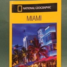 Coleccionismo de National Geographic: MIAMI Y LOS CAYOS MARK MILLER DE NATIONAL GEOGRAPHIC. Lote 243132910