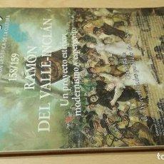 Coleccionismo de National Geographic: ANTHROPOS 158 / 159 RAMON DE VALLE INCLAN / / / U401. Lote 245647500