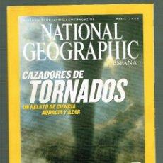 Coleccionismo de National Geographic: NATIONAL GEOGRAPHIC CAZADORES TORNADOS GRULLAS YELLOWSTONE JOHANNESBURGO ABRIL 2004. Lote 246314175