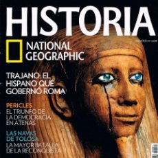 Coleccionismo de National Geographic: HISTORIA NATIONAL GEOGRAPHIC Nº 81, LAS NAVAS DE TOLOSA, TRAJANO, PERICLES, PERICLES. EGIPTO. Lote 257267520