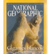 Coleccionismo de National Geographic: NATIONAL GEOGRAPHIC. GIGANTES BLANCOS DEL HIELO. FEBRERO, 2004. (ST/B16). Lote 262896725